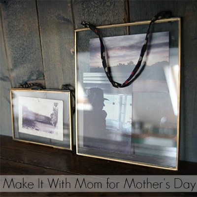 make it with mom for mother's day