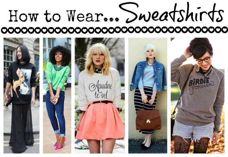 Consciously Trending Sweatshirts And How To Wear Them